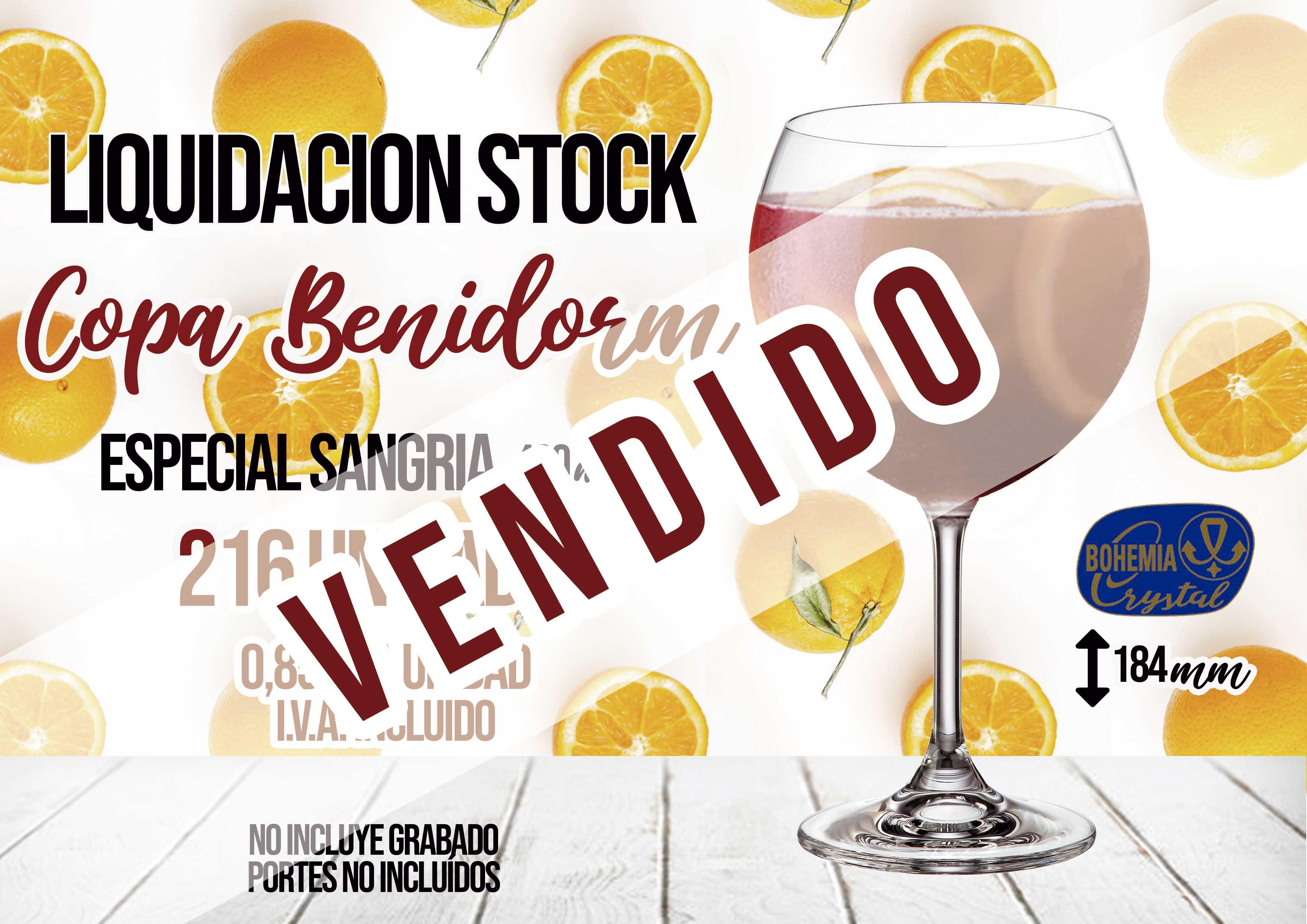 Copas Benidorm liquidacion stock copas baratas